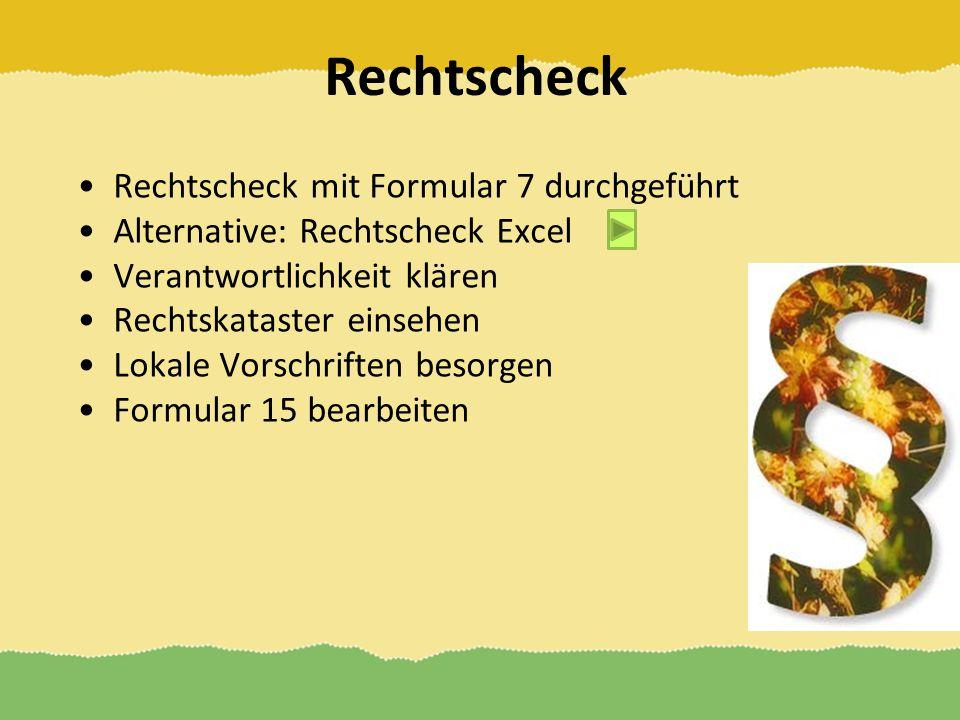 Rechtscheck Rechtscheck mit Formular 7 durchgeführt