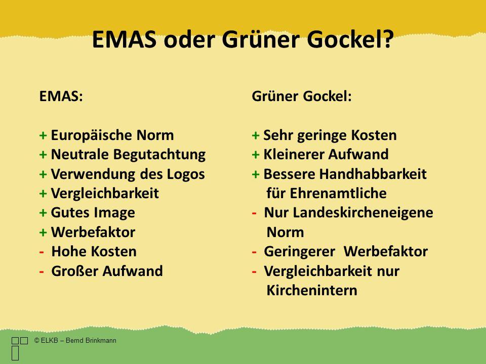 EMAS oder Grüner Gockel