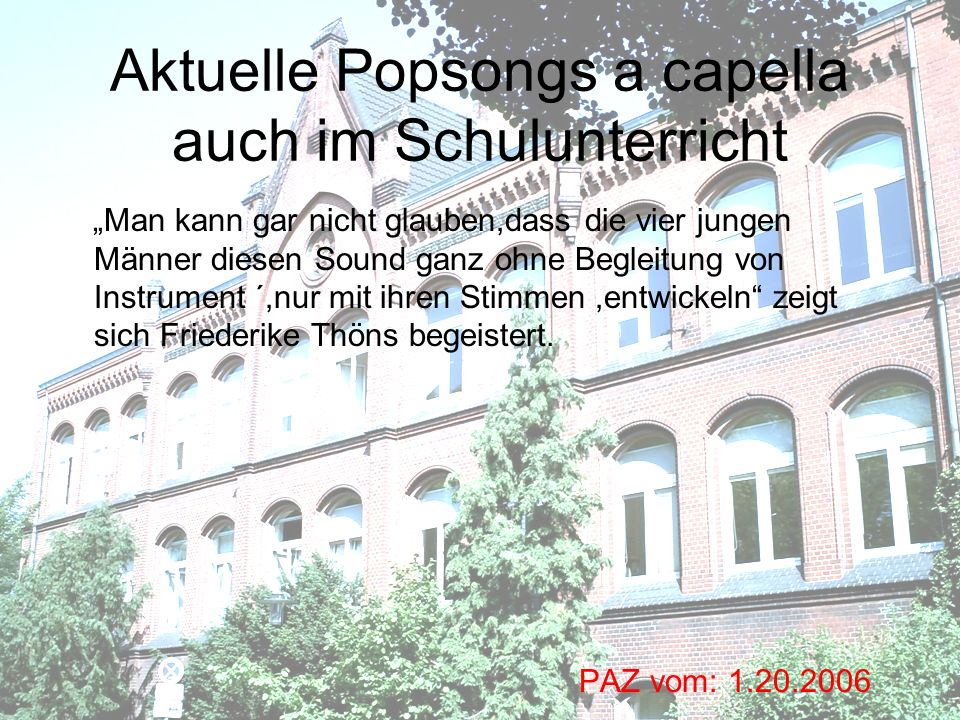 Aktuelle Popsongs a capella auch im Schulunterricht