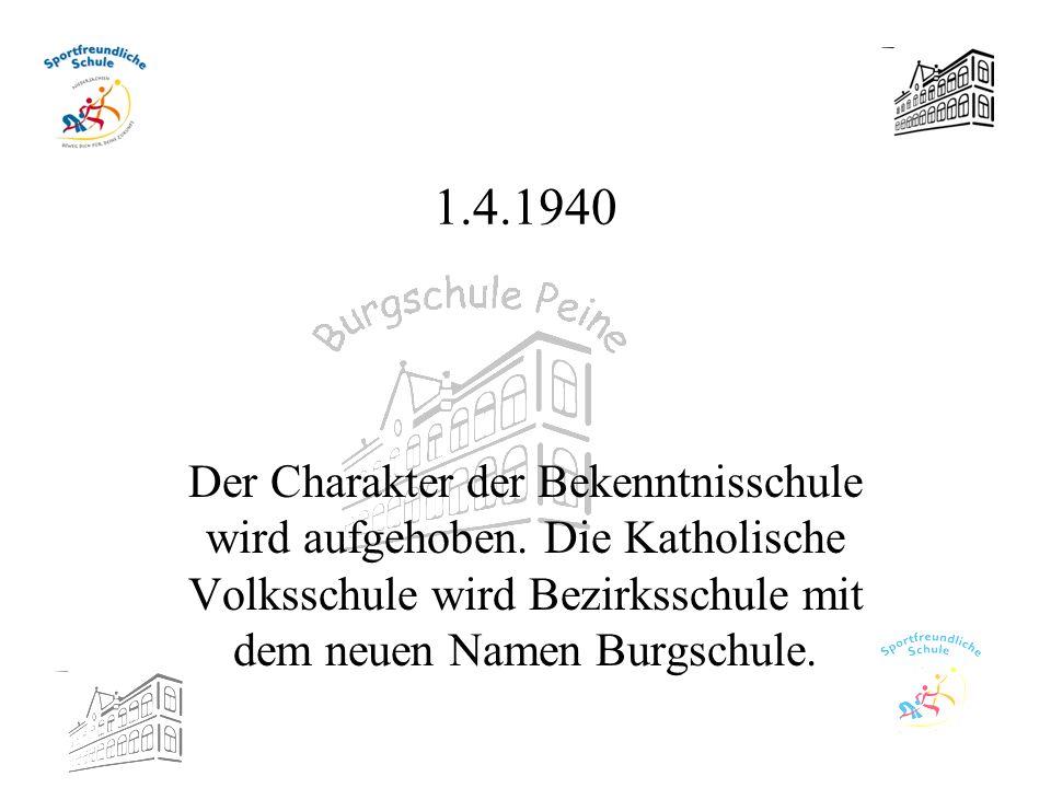 1.4.1940 Der Charakter der Bekenntnisschule wird aufgehoben.
