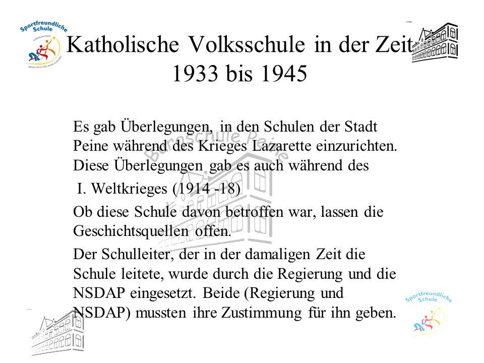 Katholische Volksschule in der Zeit 1933 bis 1945