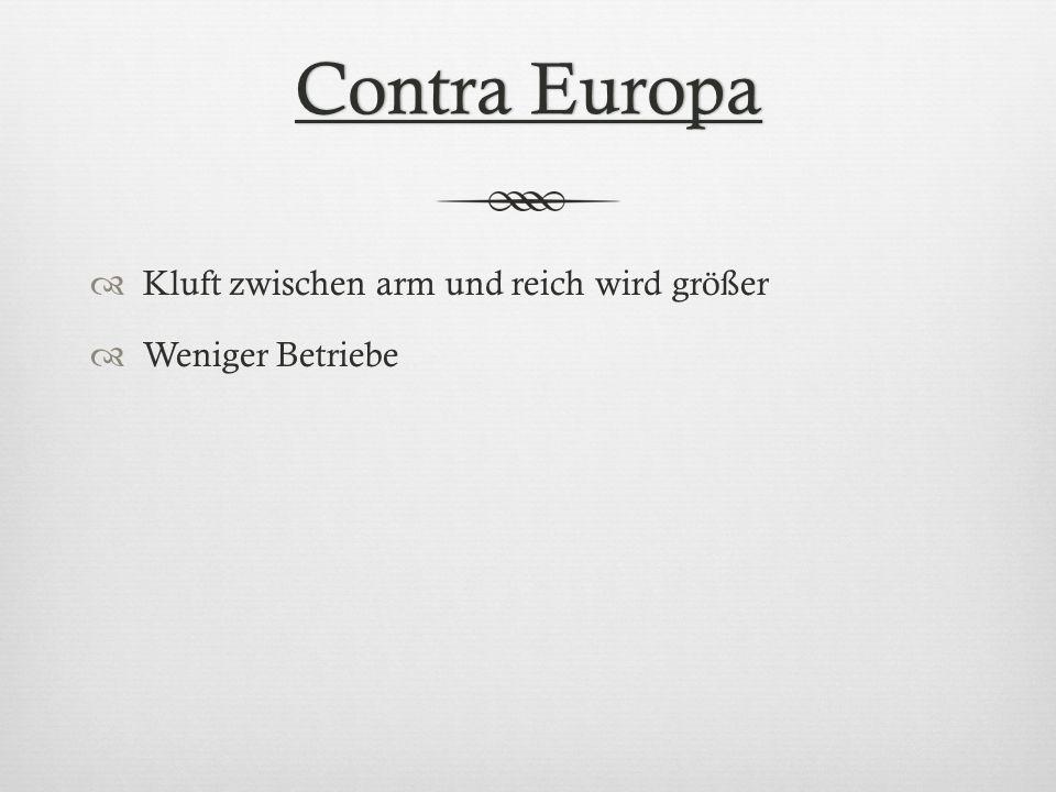 Contra Europa Kluft zwischen arm und reich wird größer