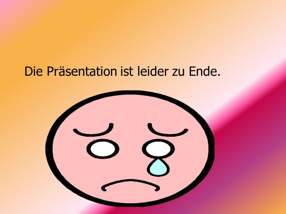 Die Präsentation ist leider zu Ende.