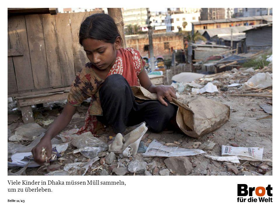 Viele Kinder in Dhaka müssen Müll sammeln, um zu überleben.
