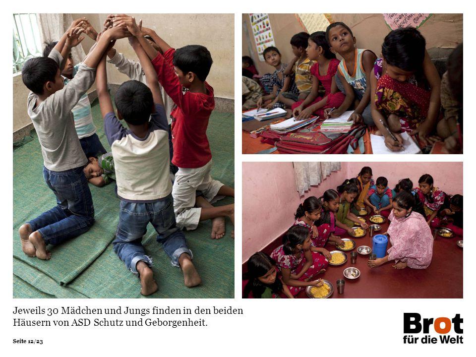 Jeweils 30 Mädchen und Jungs finden in den beiden Häusern von ASD Schutz und Geborgenheit.