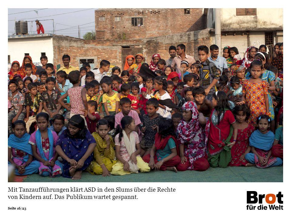 Mit Tanzaufführungen klärt ASD in den Slums über die Rechte von Kindern auf.