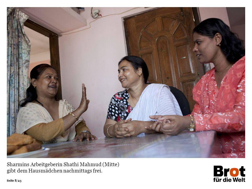 Sharmins Arbeitgeberin Shathi Mahmud (Mitte) gibt dem Hausmädchen nachmittags frei.