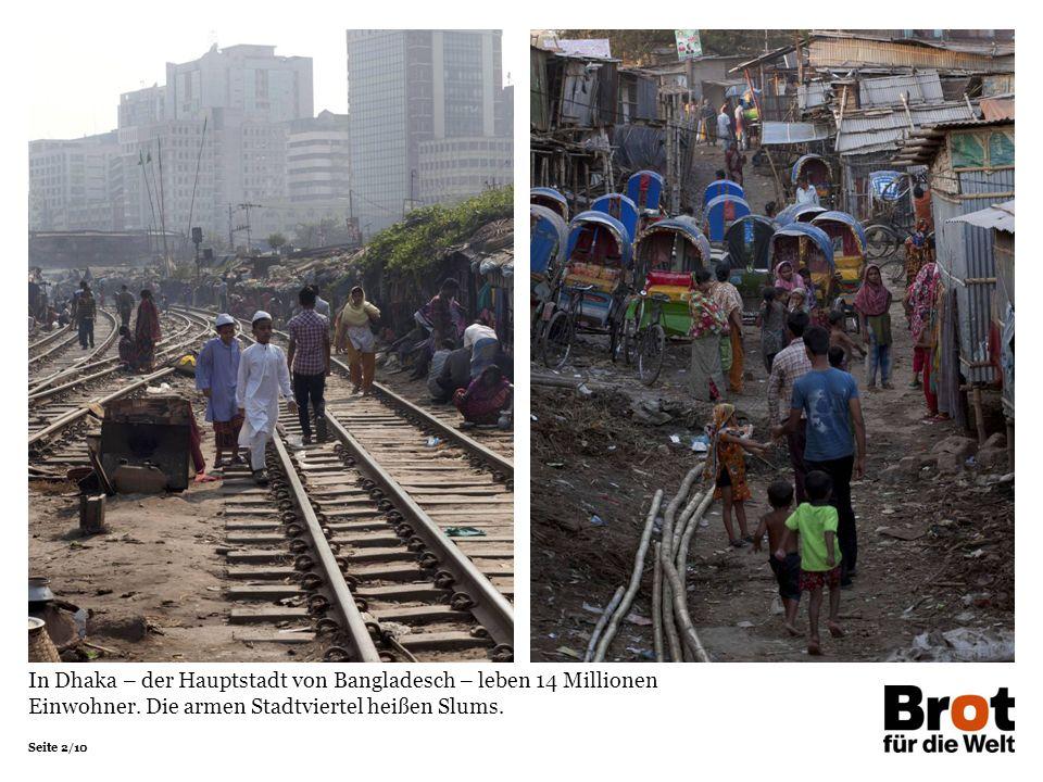 In Dhaka – der Hauptstadt von Bangladesch – leben 14 Millionen Einwohner.