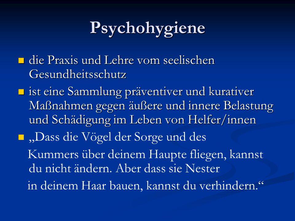 Psychohygiene die Praxis und Lehre vom seelischen Gesundheitsschutz