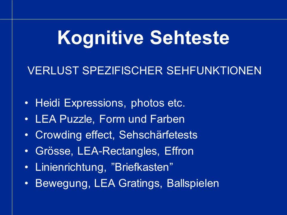 Kognitive Sehteste VERLUST SPEZIFISCHER SEHFUNKTIONEN