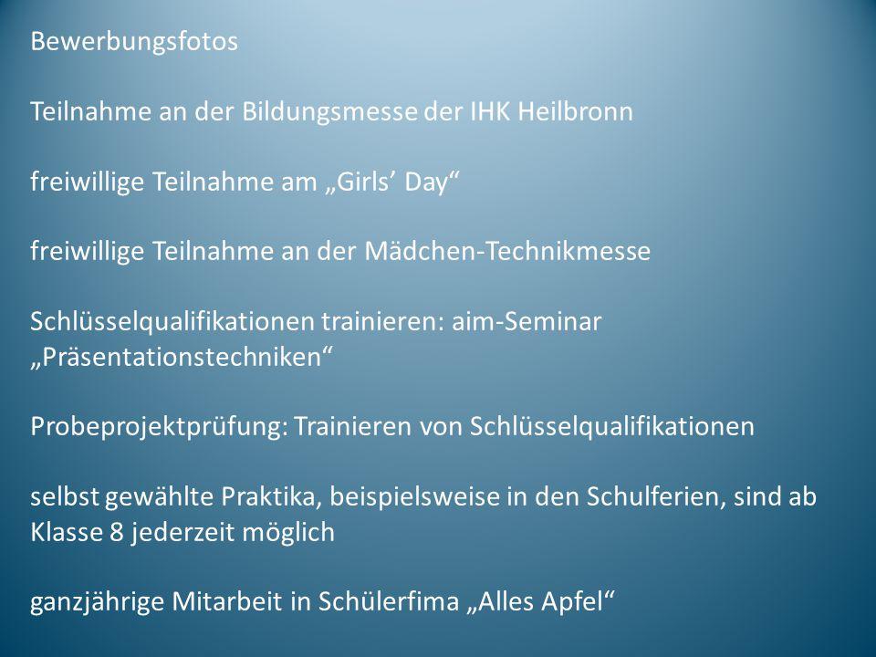 "Bewerbungsfotos Teilnahme an der Bildungsmesse der IHK Heilbronn. freiwillige Teilnahme am ""Girls' Day"
