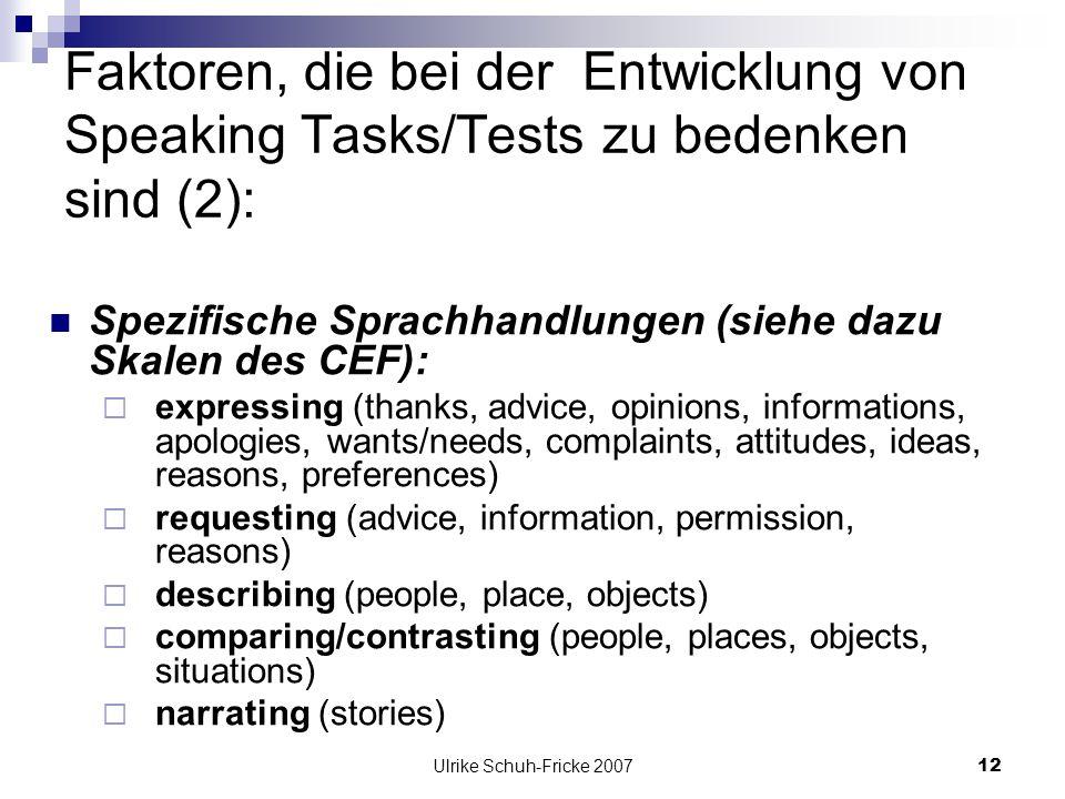 Faktoren, die bei der Entwicklung von Speaking Tasks/Tests zu bedenken sind (2):