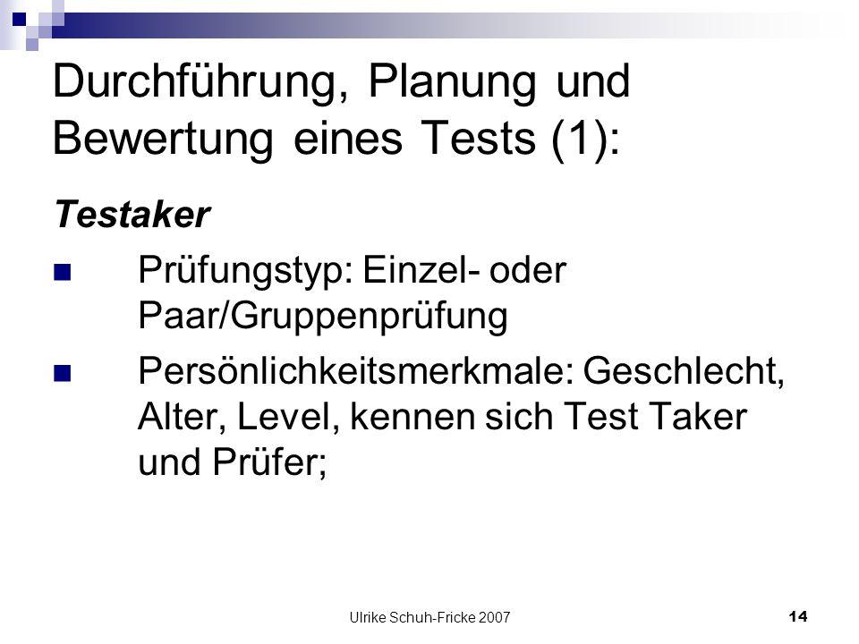 Durchführung, Planung und Bewertung eines Tests (1):
