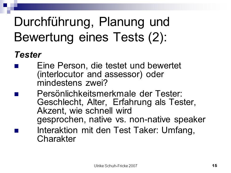 Durchführung, Planung und Bewertung eines Tests (2):