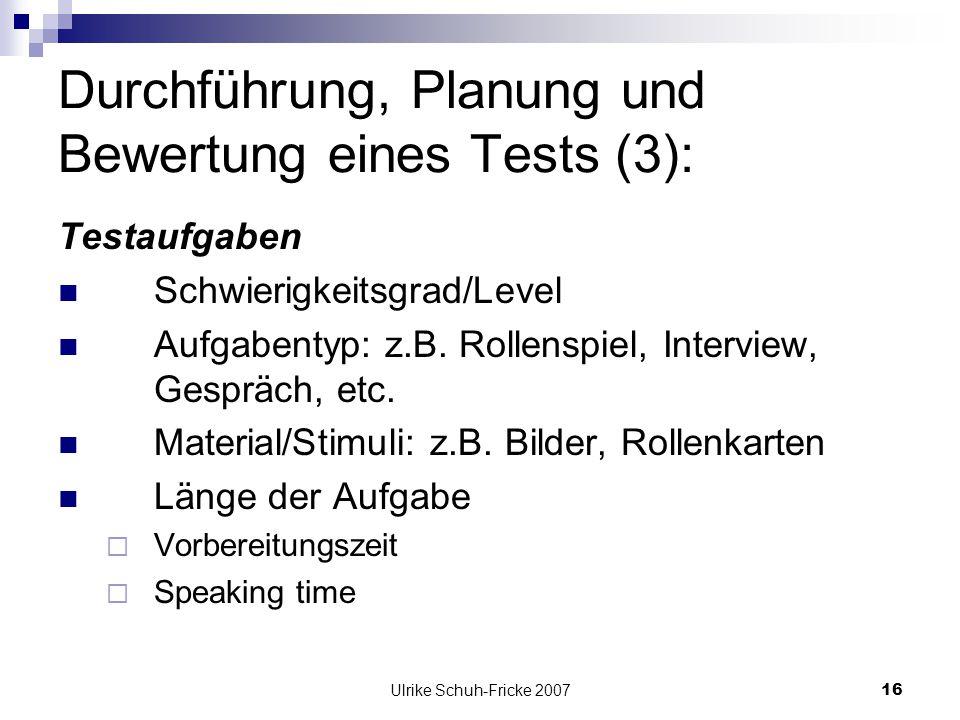 Durchführung, Planung und Bewertung eines Tests (3):