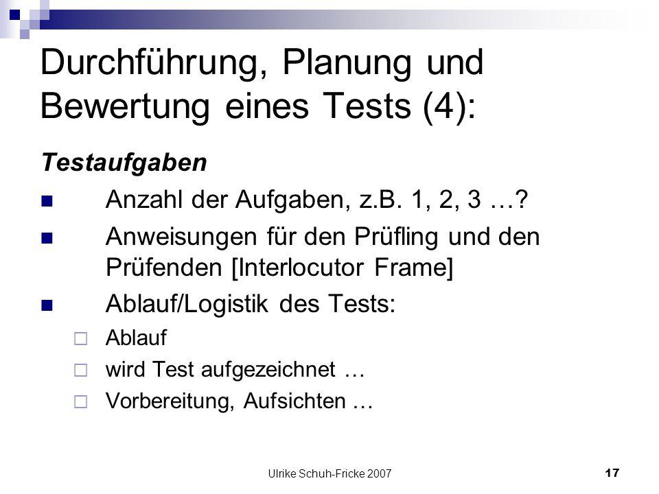 Durchführung, Planung und Bewertung eines Tests (4):
