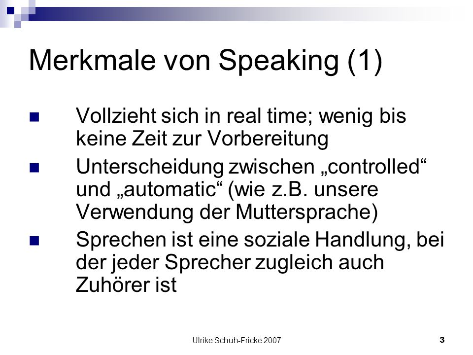 Merkmale von Speaking (1)