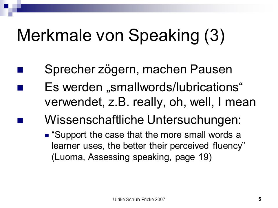 Merkmale von Speaking (3)