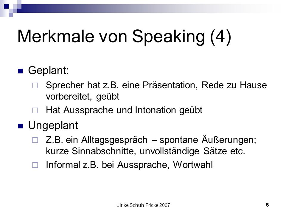 Merkmale von Speaking (4)