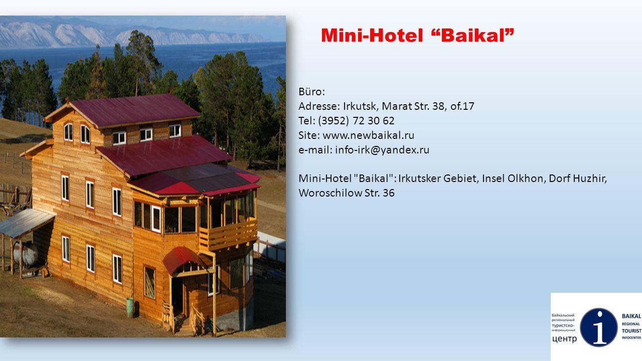 Mini-Hotel Baikal Büro: Adresse: Irkutsk, Marat Str. 38, of.17
