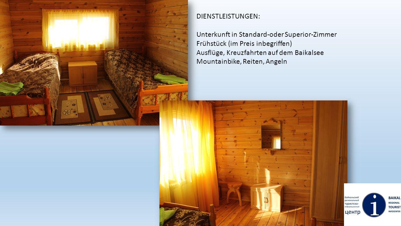 DIENSTLEISTUNGEN: Unterkunft in Standard-oder Superior-Zimmer. Frühstück (im Preis inbegriffen) Ausflüge, Kreuzfahrten auf dem Baikalsee.