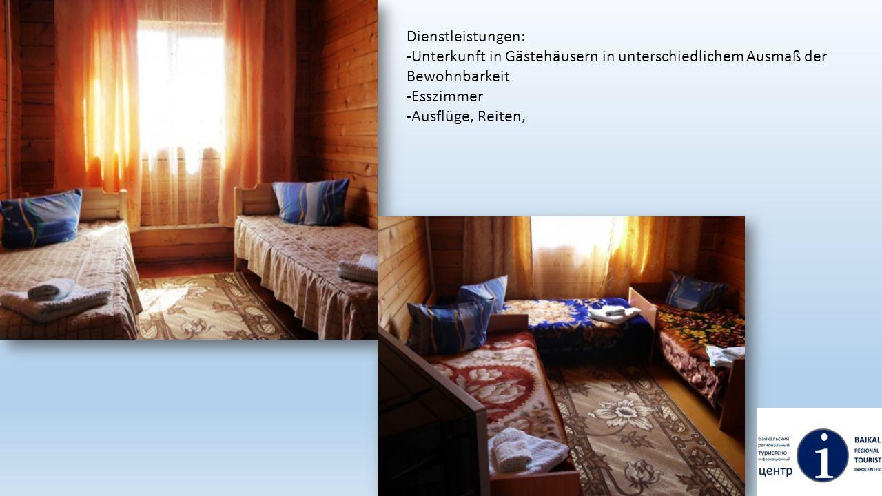 Dienstleistungen: -Unterkunft in Gästehäusern in unterschiedlichem Ausmaß der Bewohnbarkeit. -Esszimmer.