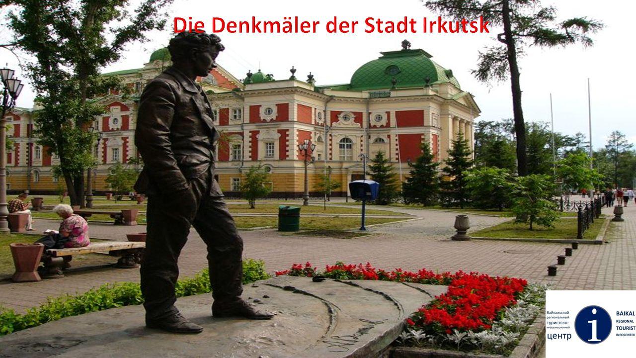 Die Denkmäler der Stadt Irkutsk