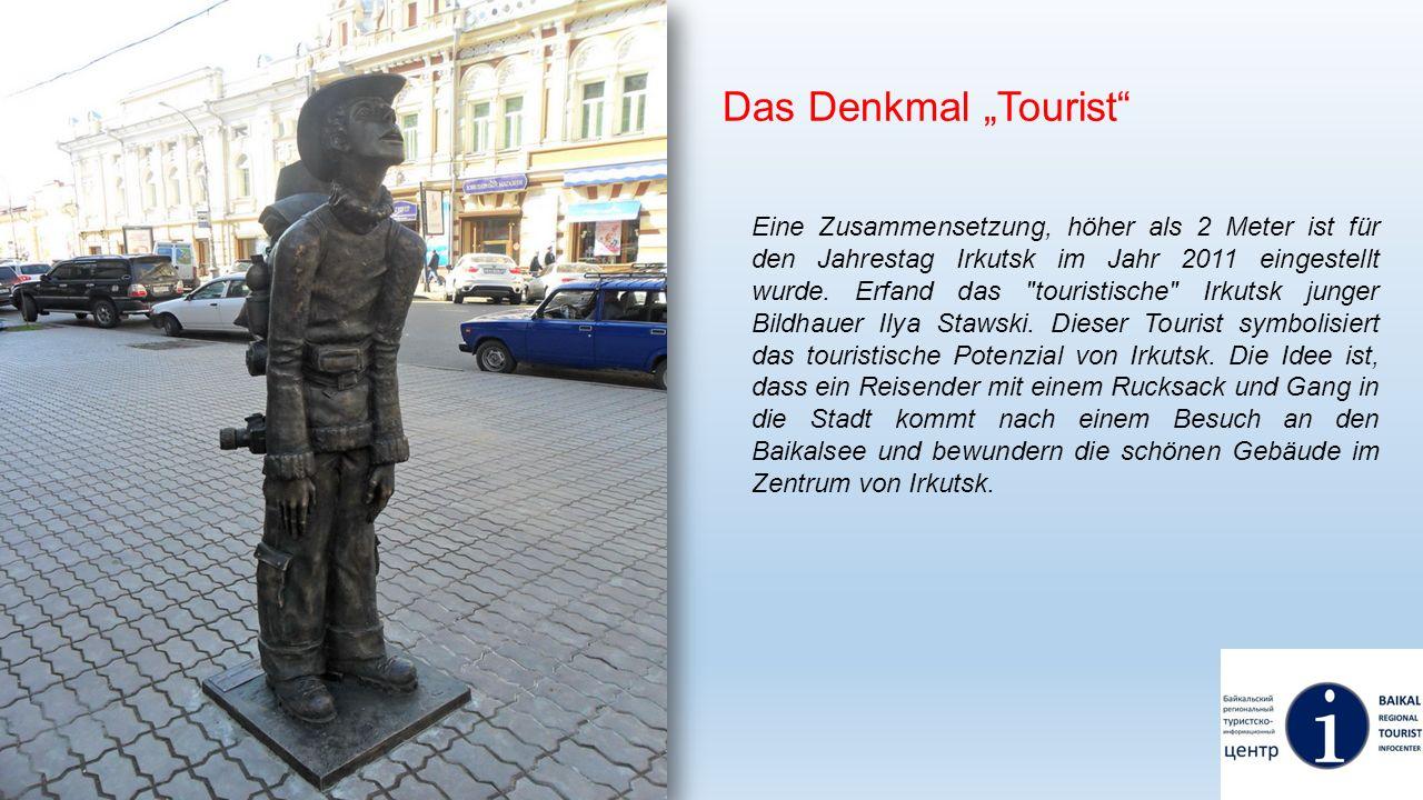 """Das Denkmal """"Tourist"""