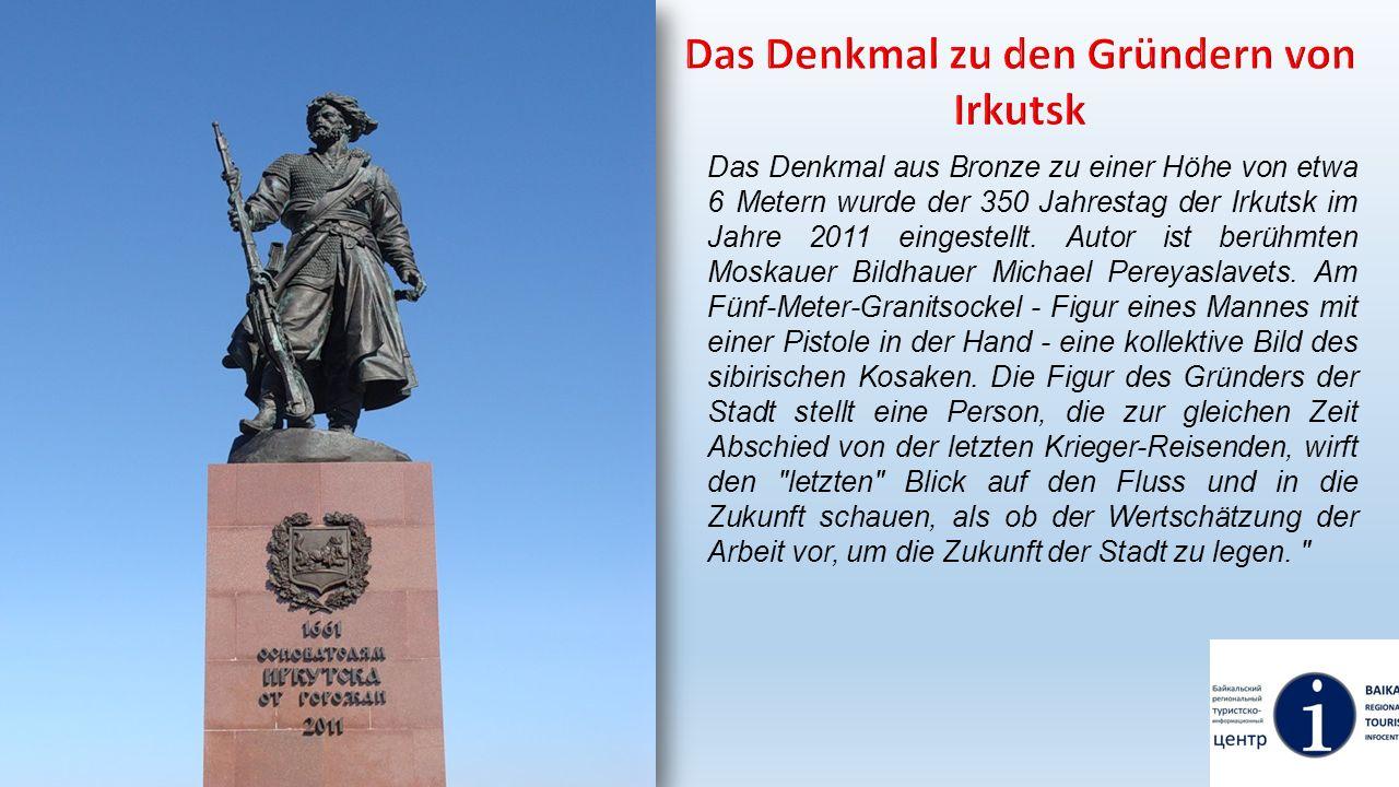 Das Denkmal zu den Gründern von Irkutsk