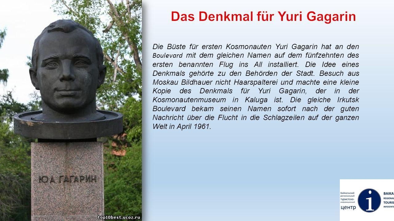 Das Denkmal für Yuri Gagarin
