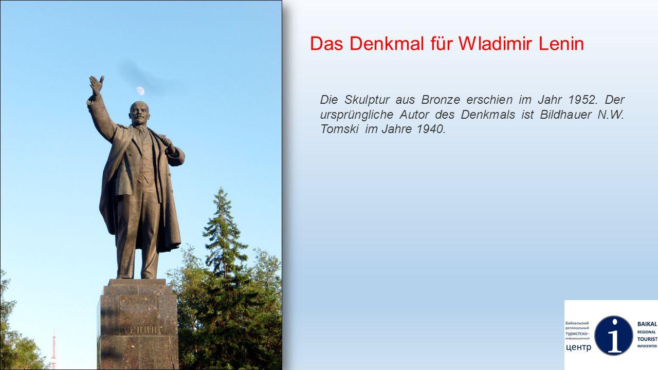 Das Denkmal für Wladimir Lenin