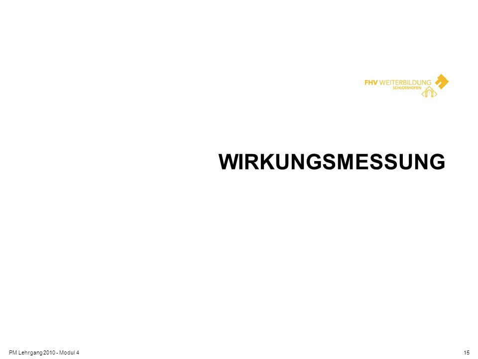 Wirkungsmessung PM Lehrgang 2010 - Modul 4