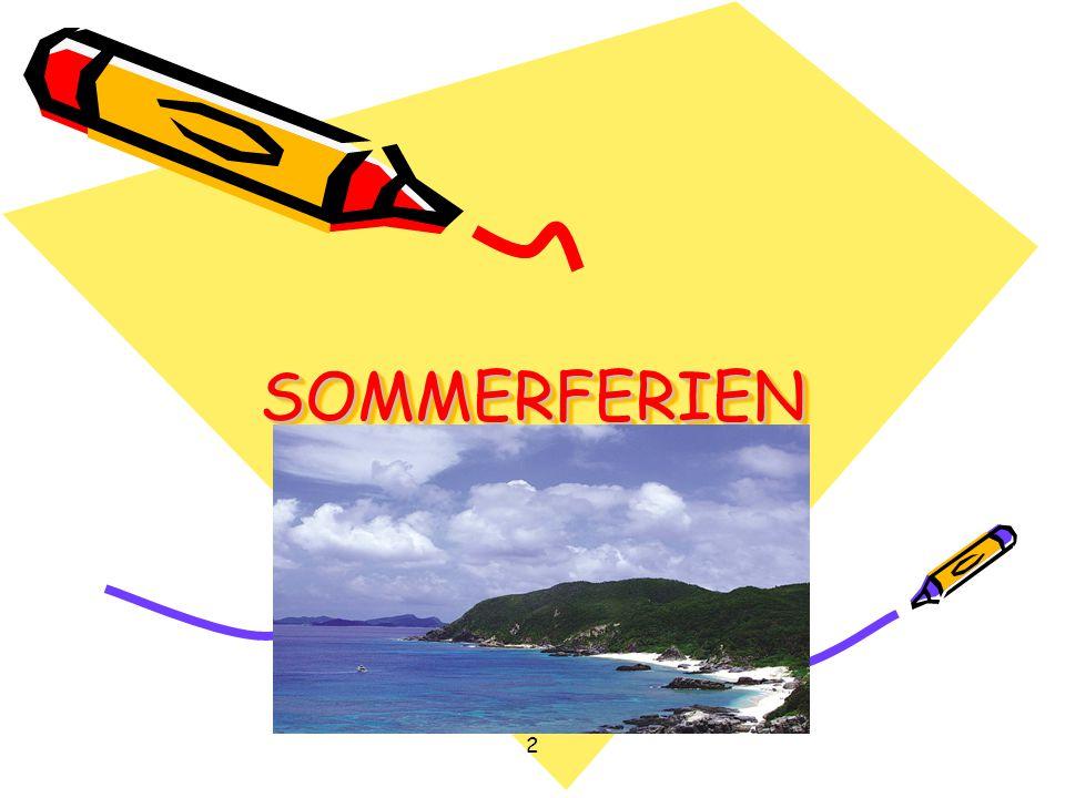 SOMMERFERIEN 2