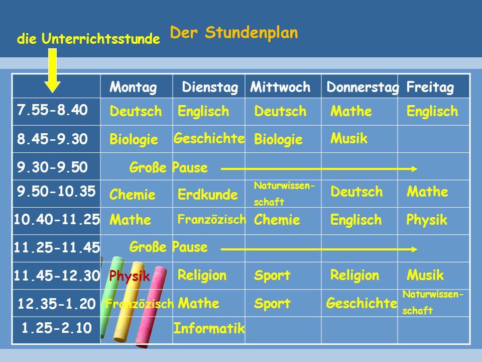 Der Stundenplan die Unterrichtsstunde Montag Dienstag Mittwoch