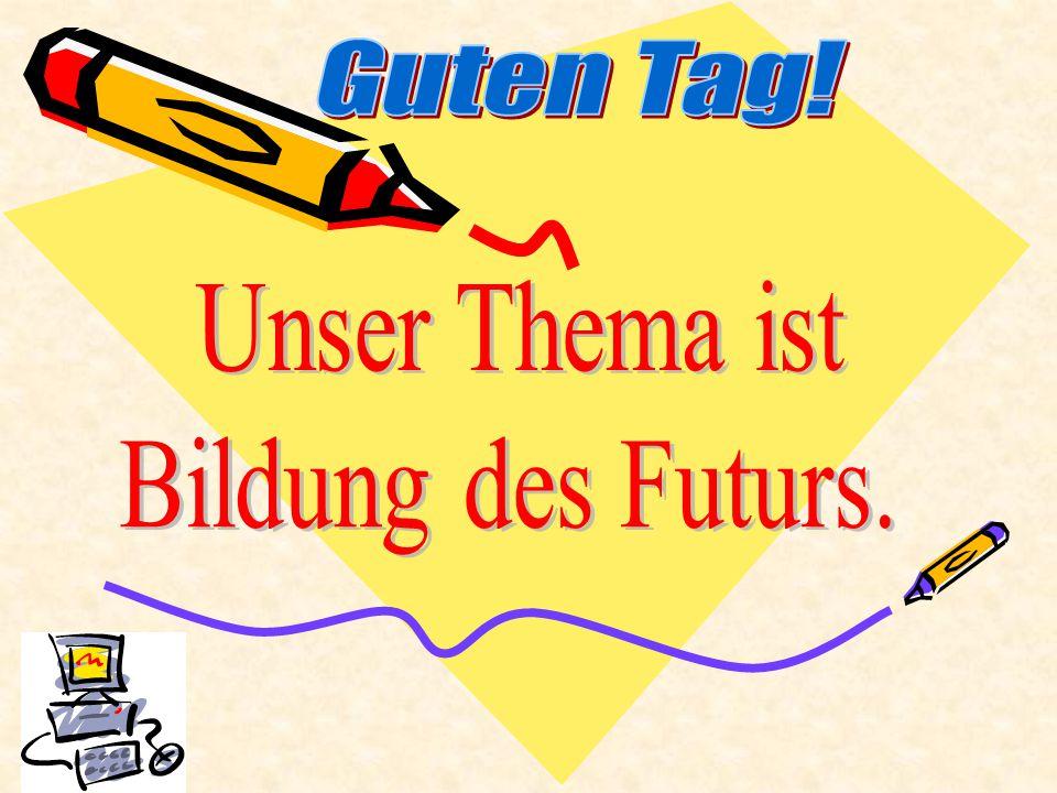 Guten Tag! Unser Thema ist Bildung des Futurs.