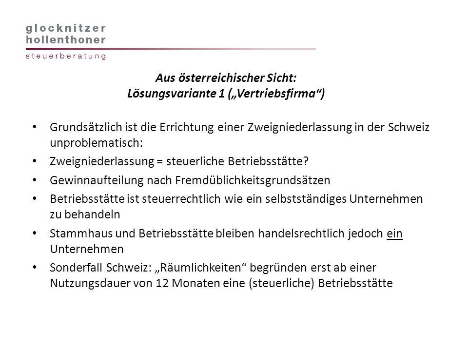 """Aus österreichischer Sicht: Lösungsvariante 1 (""""Vertriebsfirma )"""