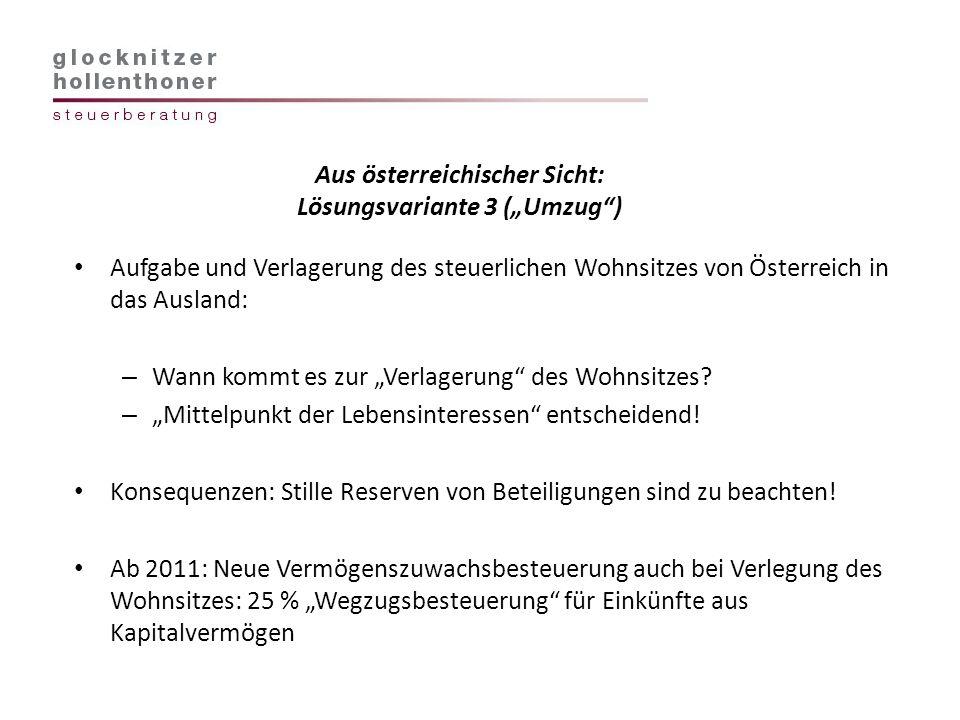 """Aus österreichischer Sicht: Lösungsvariante 3 (""""Umzug )"""