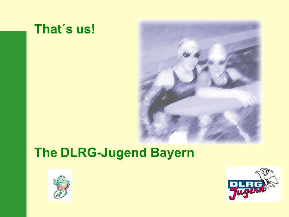 That´s us! The DLRG-Jugend Bayern