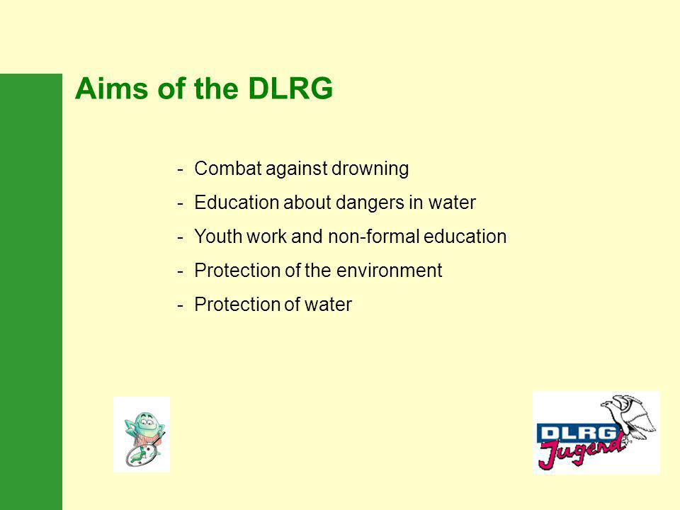 Aims of the DLRG Combat against drowning