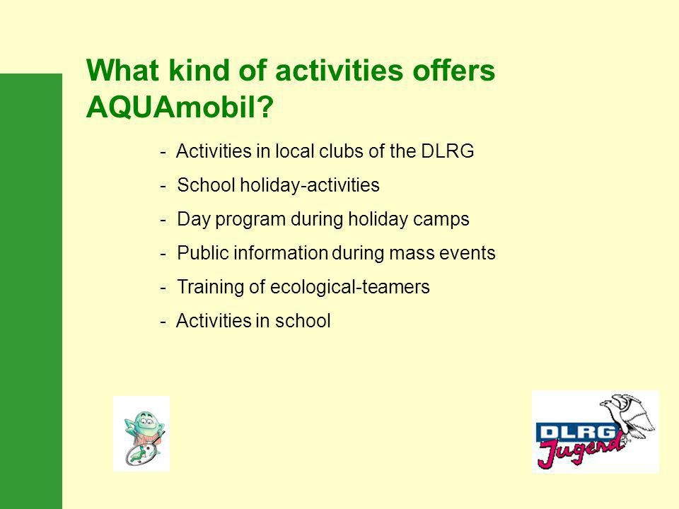 What kind of activities offers AQUAmobil