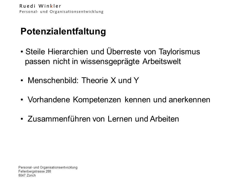 Potenzialentfaltung Steile Hierarchien und Überreste von Taylorismus passen nicht in wissensgeprägte Arbeitswelt.