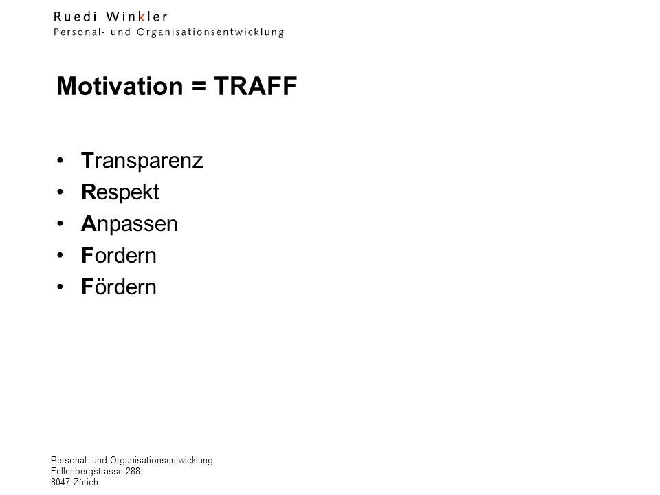 Motivation = TRAFF Transparenz Respekt Anpassen Fordern Fördern