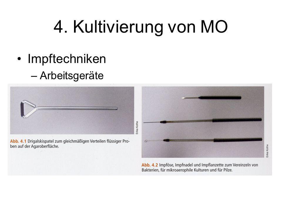 4. Kultivierung von MO Impftechniken Arbeitsgeräte