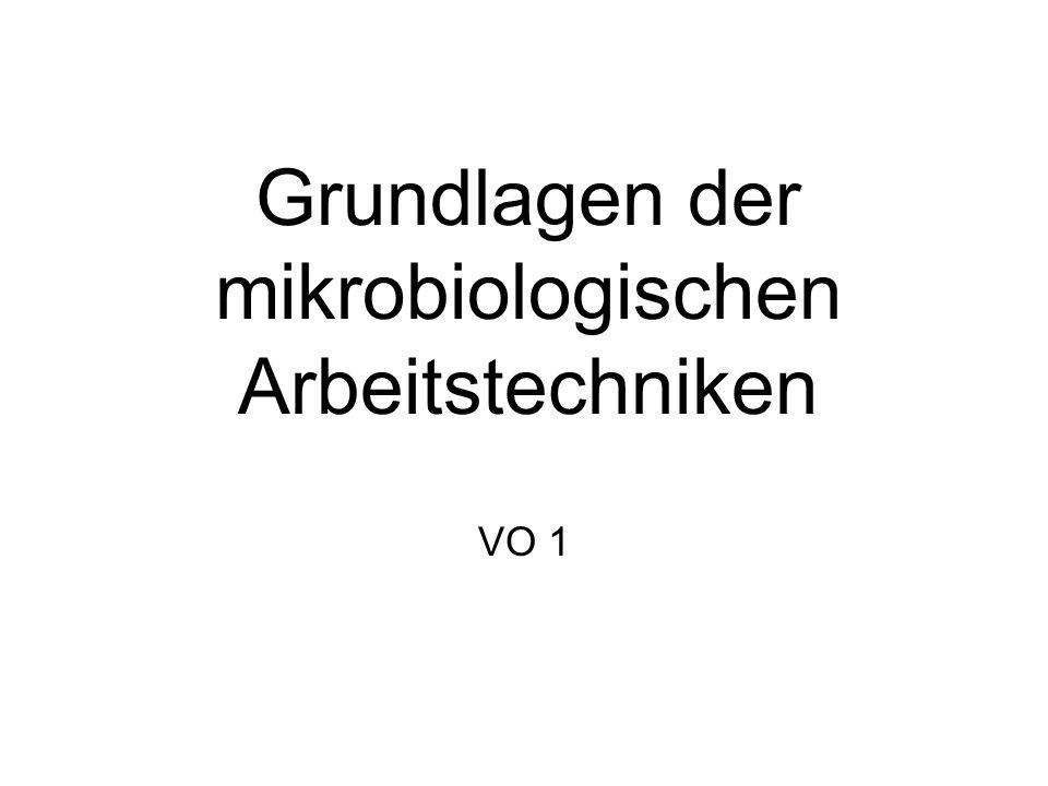 Grundlagen der mikrobiologischen Arbeitstechniken