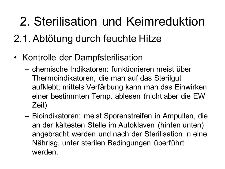 2. Sterilisation und Keimreduktion