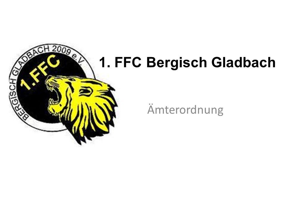 1. FFC Bergisch Gladbach Ämterordnung