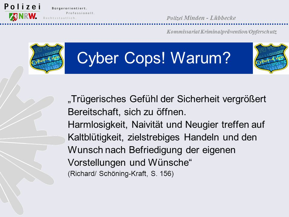 """Cyber Cops! Warum """"Trügerisches Gefühl der Sicherheit vergrößert"""