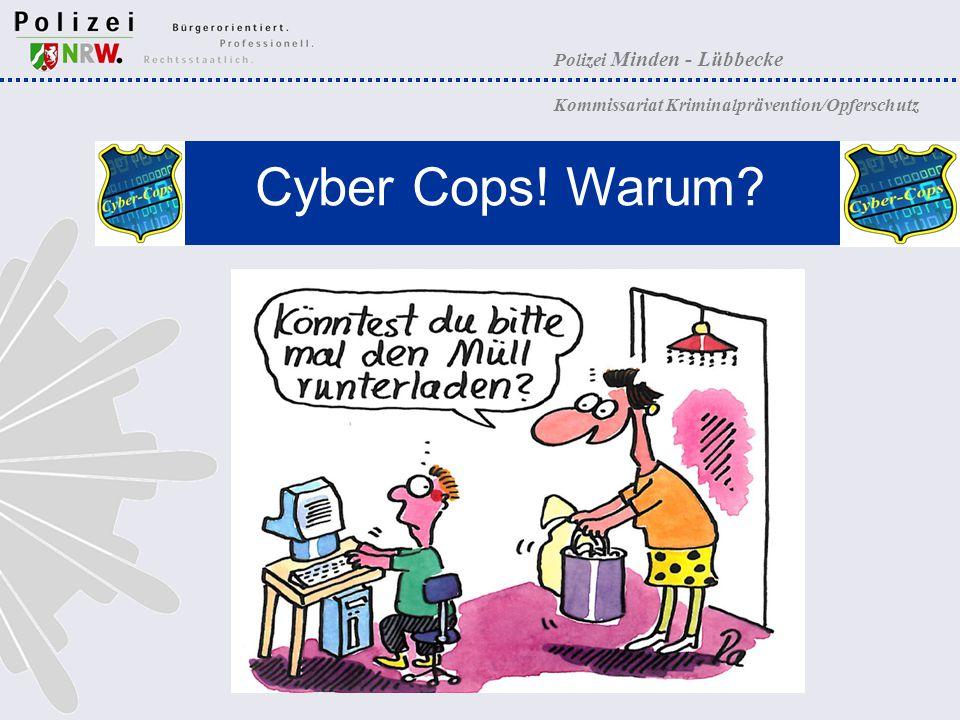 Cyber Cops! Warum