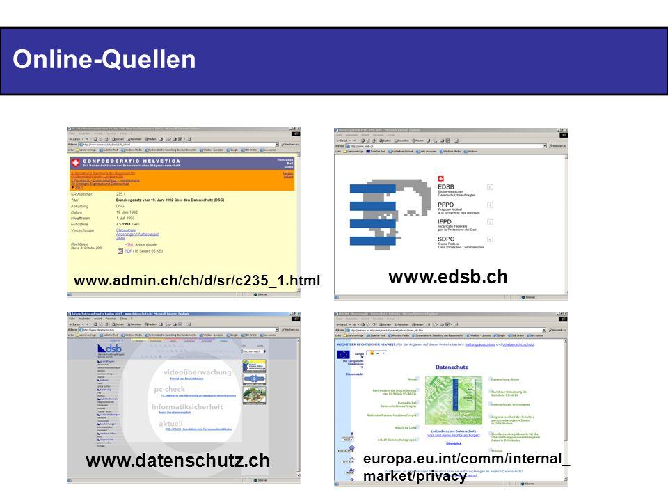 Online-Quellen www.edsb.ch www.datenschutz.ch
