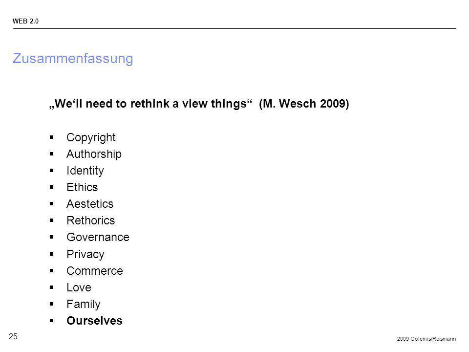 """Zusammenfassung """"We'll need to rethink a view things (M. Wesch 2009)"""